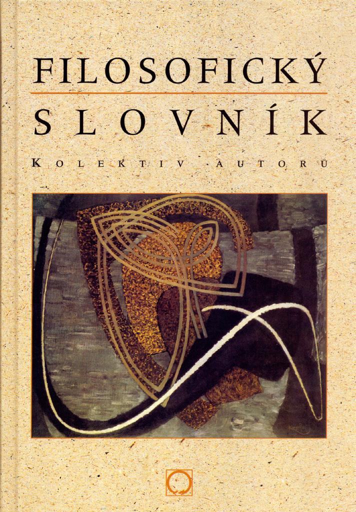 Filosofický slovník - Kolektiv autorů