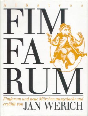 Obrázok Fimfarum und neue Märchen ausgedacht und erzählt von Jan Werich