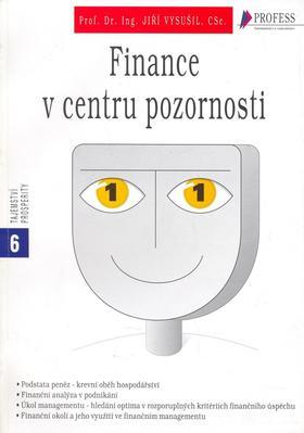 Finance v centru pozornosti
