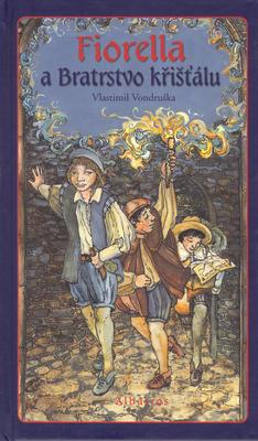 Obrázok Fiorella a Bratrstvo křišťálu