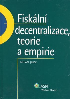 Obrázok Fiskální decentralizace, teorie a empirie