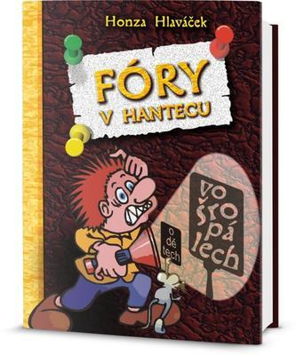 Obrázok Fóry v Hantecu vo šropálech