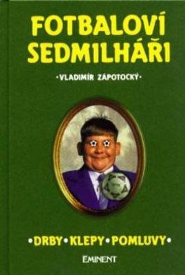 Obrázok Fotbaloví sedmilháři