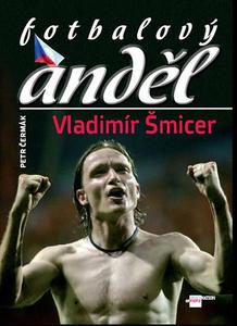 Obrázok Fotbalový anděl Vladimír Šmicer