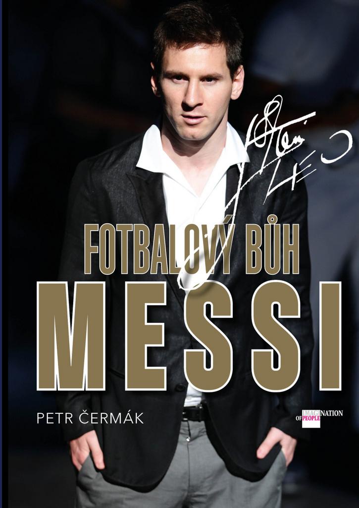 Fotbalový Bůh Messi - Petr Čermák
