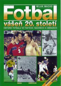 Obrázok Fotbal - vášeň 20. století