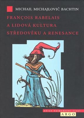 Obrázok Francois Rabelais a lidová kultura středověku a renesance