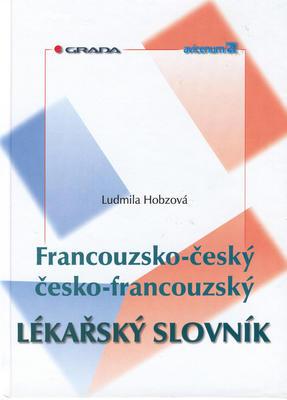 Obrázok Francouzsko-český, česko-francouzský lékařský slovník