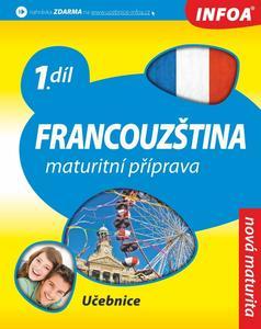 Obrázok Francouzština Maturitní příprava 1.díl