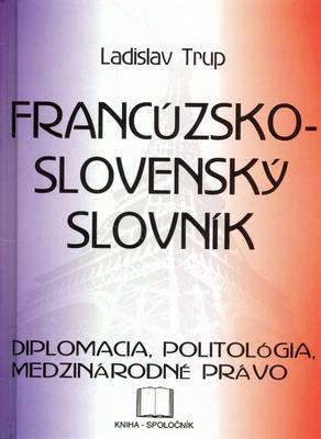 Obrázok Francúzsko-slovenský slovník - diplomacia ...