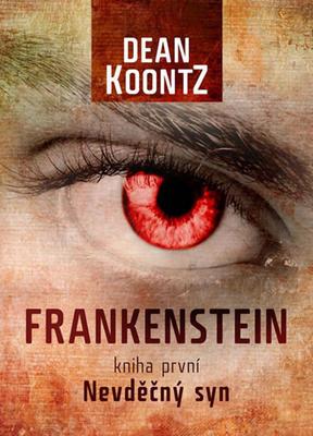 Obrázok Frankenstein Nevděčný syn kniha první