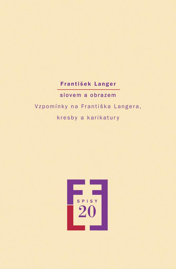 František Langer slovem a obrazem - Milena Vojtková