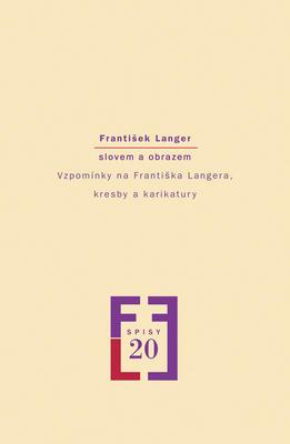 Obrázok František Langer slovem a obrazem