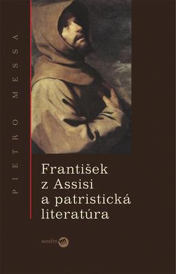 Obrázok František z Assisi a patristická literatúra