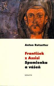 Obrázok František z Assisi Spomienka a vášeň