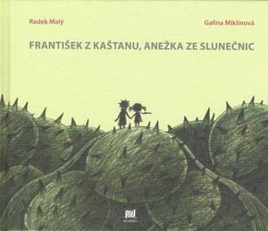 Obrázok František z Kaštanu, Anežka ze Slunečnic
