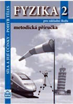 Obrázok Fyzika 2 pro základní školy Metodická příručka RVP