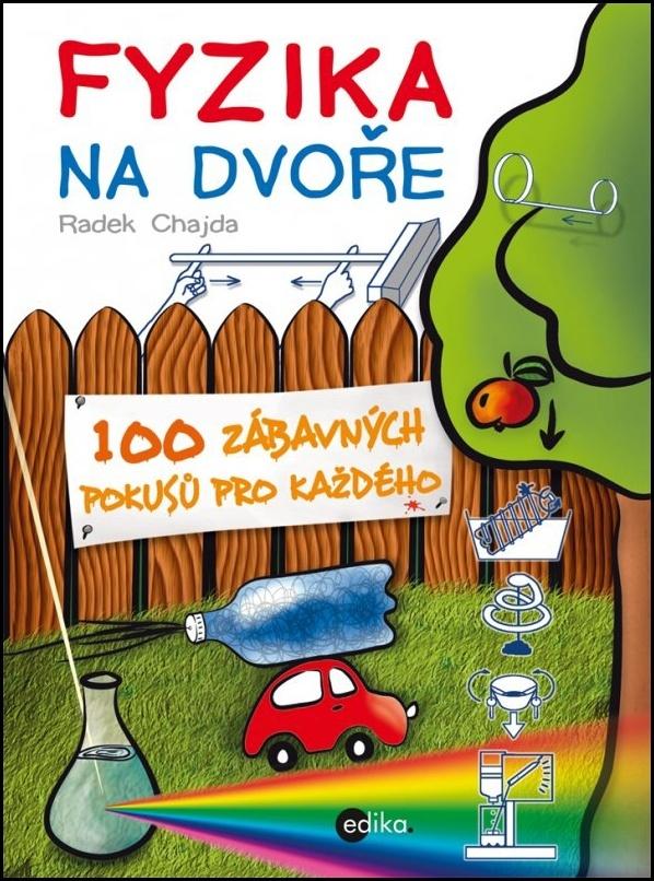 Fyzika na dvoře - Radek Chajda