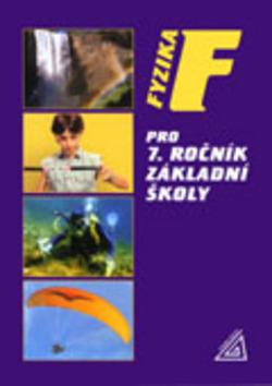 Fyzika pro 7.ročník základní školy - Jiří Bohuněk, Růžena Kolářová
