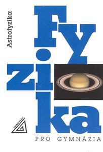 Obrázok Fyzika pro gymnázia Astrofyzika