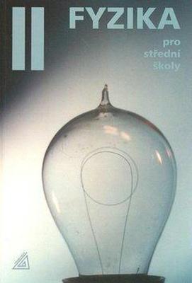 Obrázok Fyzika II pro střední školy