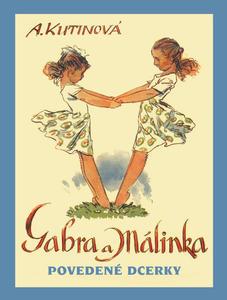 Obrázok Gabra a Málinka Povedené dcerky