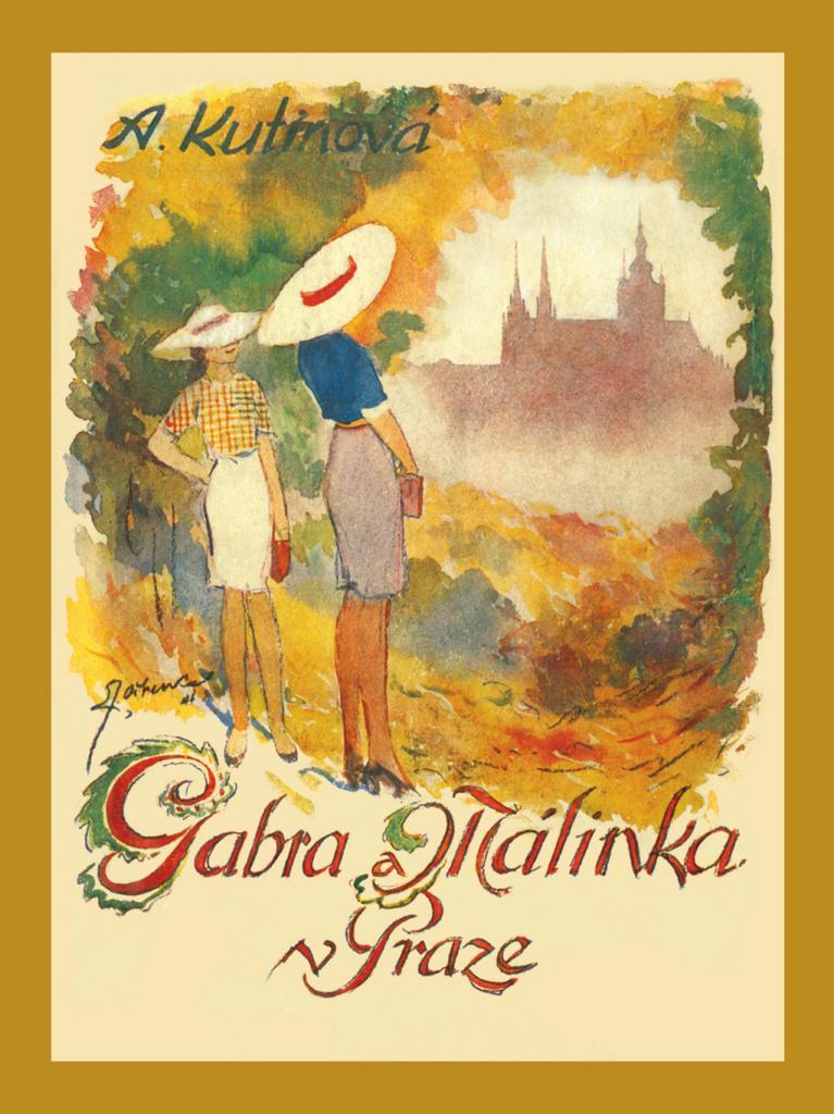 Gabra a Málinka v Praze (6. díl) - Amálie Kutinová