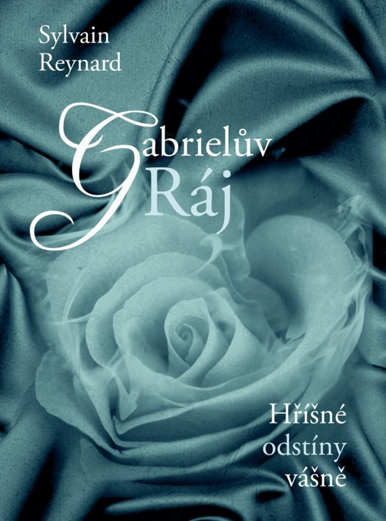 Gabrielův Ráj (3.díl) - Sylvain Reynard
