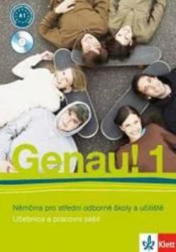 Genau! 1 Němčina pro střední odborné školy a učiliště - Carla Tkadlečková, Petr Tlustý