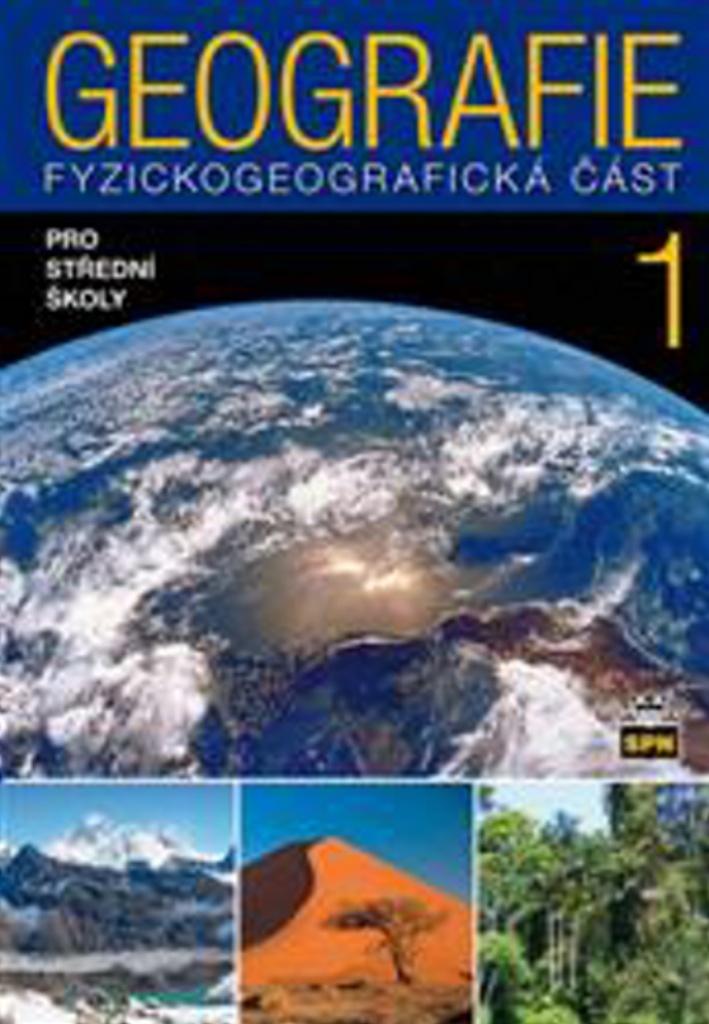 Geografie 1 pro střední školy - Jaromír Demek, doc. RNDr. Vít Voženílek CSc., Miroslav Vysoudil