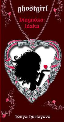 Obrázok Ghostgirl Diagnóza: Láska
