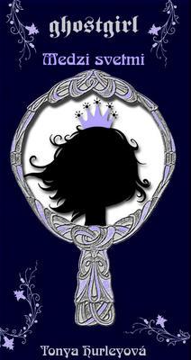 Obrázok Ghostgirl Medzi svetmi