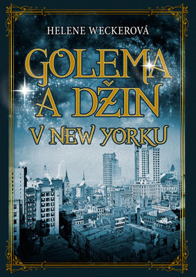Obrázok Golema a Džin v New Yorku
