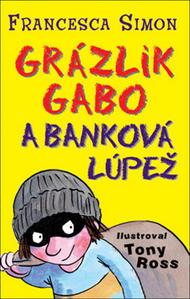 Obrázok Grázlik Gabo a banková lúpež