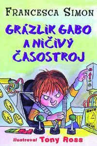 Obrázok Grázlik Gabo a ničivý časostroj