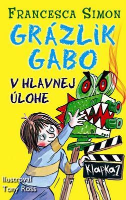 Obrázok Grázlik Gabo v hlavnej úlohe