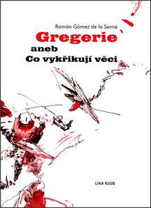 Obrázok Gregerie aneb Co vykřikují věci