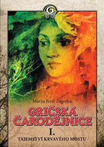 Obrázok Gričská čarodějnice I. Tajemství krvavého mostu