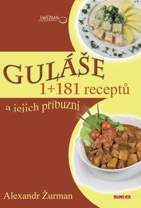 Obrázok Guláše 1+181 receptů a jejich příbuzní