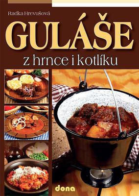 Obrázok Guláše z hrnce i kotlíku
