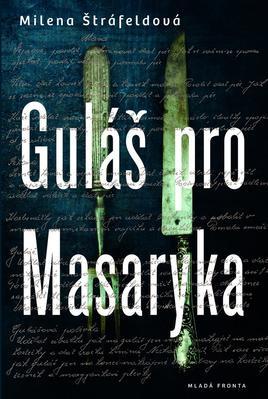 Obrázok Guláš pro Masaryka
