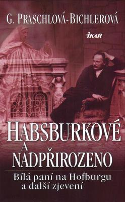 Obrázok Habsburkové a nadpřirozeno