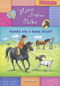 Obrázok Hana a Profesor Paľko Konská sila a kozia drzosť