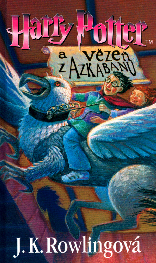 Harry Potter a Vězeň z Azkabanu (3. díl) - Joanne K. Rowlingová