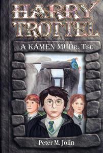 Obrázok Harry Trottel a kámen MUDr. Tse