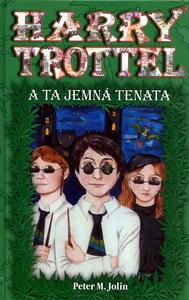 Obrázok Harry Trottel a ta jemná tenata