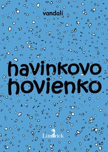 Obrázok Havinkovo hovienko