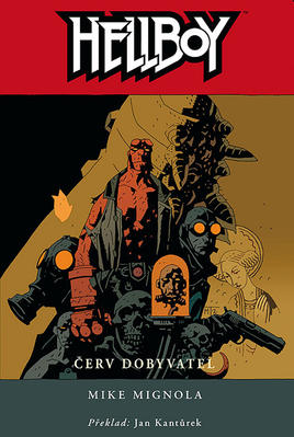 Hellboy Červ dobyvatel