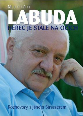 Herec je stále na očích (Marián Labuda)
