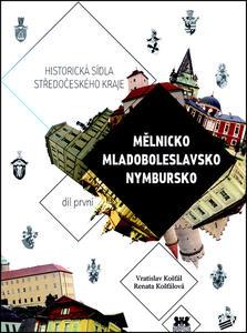 Obrázok Historická sídla středočeského kraje (Mělnicko, Mladoboleslavsko, Nymbursko)
